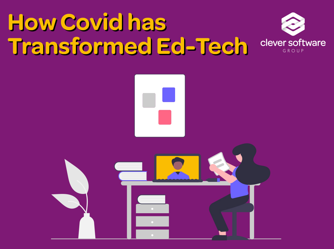 How Covid-19 has Transformed Ed Tech