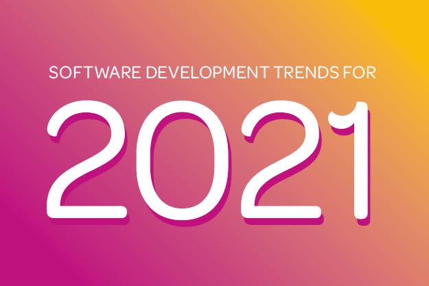 Software Development Trends for 2021